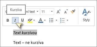 Vyberte text a klikněte na Kurzíva.