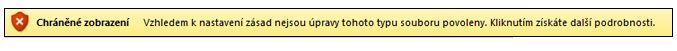 Chráněné zobrazení z rozšířeného blokování souborů, uživatel nemůže upravovat soubor.