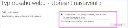 Textová pole pro přidání šablon na stránce Upřesnit nastavení pro typ obsahu