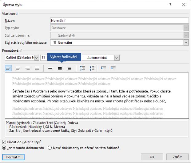 Upravte velikost mezer mezi řádky ve Wordu na základě změny možností řádkování v rámci stylu.