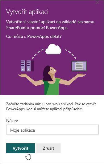 Poskytuje název PowerApp a potom klikněte na vytvořit.