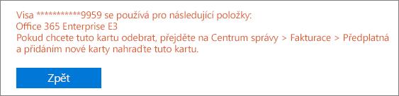 Snímek obrazovky zobrazující chybovou zprávu, která se zobrazí v případě, že k placení aktivního předplatného používáte platební kartu: [Číslo karty] se používá pro tato předplatná [Název předplatného].
