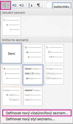 Na kartě Domů je zvýrazněná ikona víceúrovňového seznamu a možnost Definovat nový víceúrovňový seznam.
