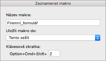 Formulář v Excelu pro Mac záznam maker