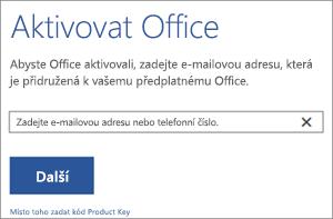 Zobrazuje dialogové okno Aktivovat, ve kterém se můžete přihlásit a aktivovat Office.