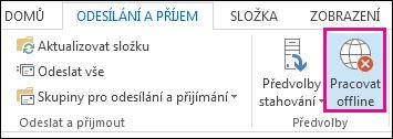 Možnost Pracovat offline na kartě Odesílání a příjem