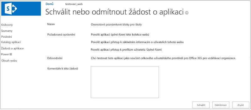 Snímek obrazovky s dialogovým oknem schválení nebo zamítnutí žádosti o aplikaci