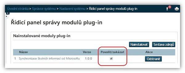 Na stránce řídicí panel pro správu modul plug-in zkontrolujte, zda je povolen modulu plug-in.