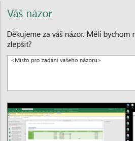Dialogové okno Váš názor v Excelu