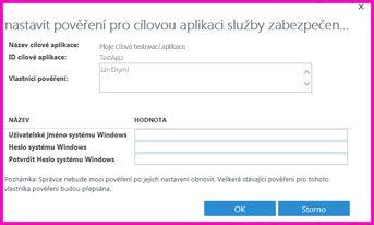 """Snímek obrazovky dialogového okna """"Nastavit přihlašovacích údajů pro cílovou aplikaci služby Zabezpečené úložiště přihlašovacích údajů"""". Toto dialogové okno můžete použít k nastavení přihlašovacích údajů pro přihlášení k externímu zdroji dat"""