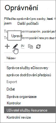 Zobrazuje vybranou roli uživatele zajištění služeb a potom vybranou ikonu úprav.