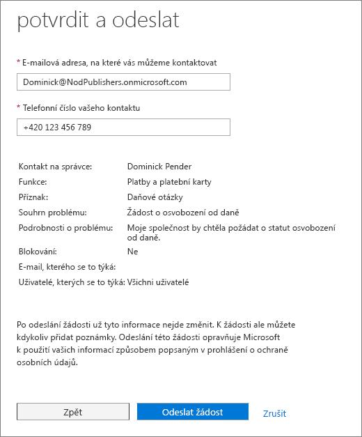 Stránce potvrdit a odeslat ve formuláři služby Office 365 Admin Centrum požadovat.