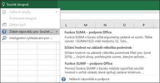 Klikněte na pole Řekněte mi v Excelu a zadejte, co chcete udělat. Řekněte mi se vám pokusí pomoct s provedením daného úkolu.