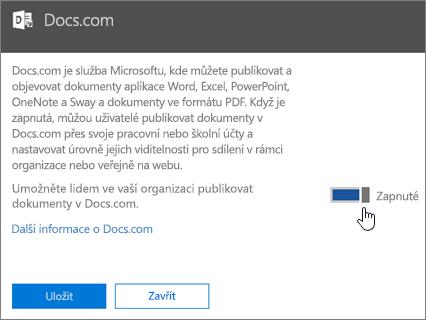 Posunutím jezdce do polohy Zapnuto povolíte lidem ve vaší organizaci publikovat na Docs.com.