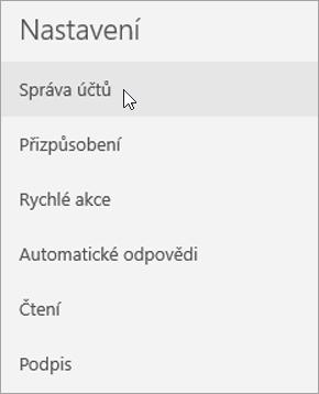 Zobrazení výběru možnosti Správa účtů v nabídce nastavení aplikace Pošta