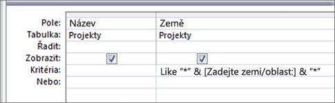 """Návrhová mřížka dotazu s následujícími kritérii ve sloupci Země: Like """"*"""" & [Zadejte zemi/oblast:] & """"*"""""""