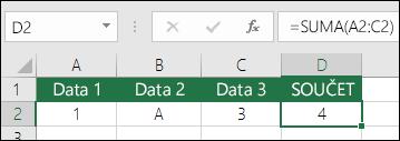 Správná konstrukce vzorců.  Místo =A2+B2+C2 je v buňce D2 tento vzorec: =SUMA(A2:C2).