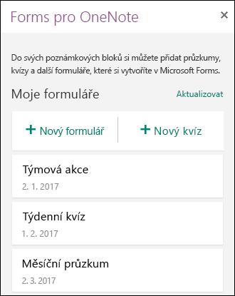 Na panelu Forms pro OneNote se zobrazí seznam formulářů a kvízů.