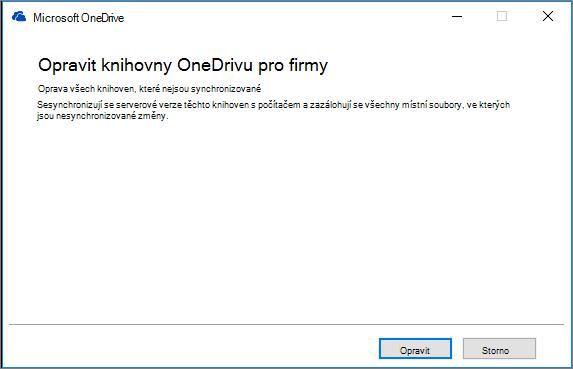 Dialogové okno pro opravy synchronizace OneDrivu pro firmy