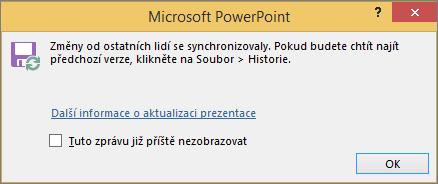 Zobrazí zprávu Synchronizované změny v PowerPointu.