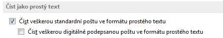 Zaškrtávací políčko Číst veškerou standardní poštu ve formátu prostého textu