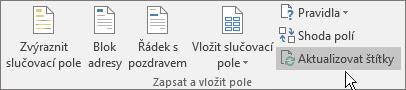 Kliknutím na tlačítko Aktualizovat štítky na pásu karet aplikujte změny na celý arch štítků.