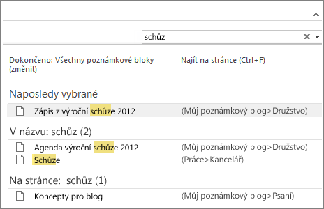Pomocí pole Hledat můžete vyhledávat poznámky kdekoli ve OneNotu.