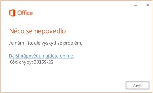 Kód chyby 30169-22 při instalaci Office