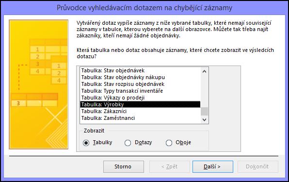 V dialogovém okně Průvodce vyhledávacím dotazem na chybějící záznamy vyberte tabulku nebo dotaz.