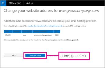 Přidejte tyto záznamy DNS a pak vyberte Hotovo, provést kontrolu.