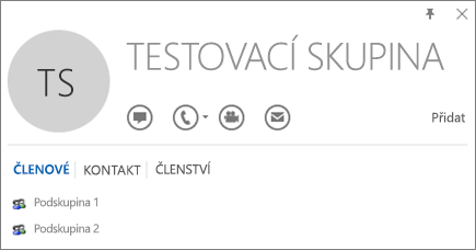 Snímek obrazovky s kartou Členové na kartě kontaktu v Outlooku pro skupinu s názvem Testovací skupina. Jako členové se zobrazují Podskupina 1 a Podskupina 2.