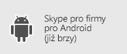 Skype pro firmy – Android