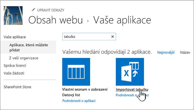 Zvýrazněná aplikace pro import tabulky v dialogovém okně nových aplikací