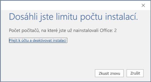 """Zobrazí chybovou zprávu """"Dosáhli jste limitu počtu instalací"""""""