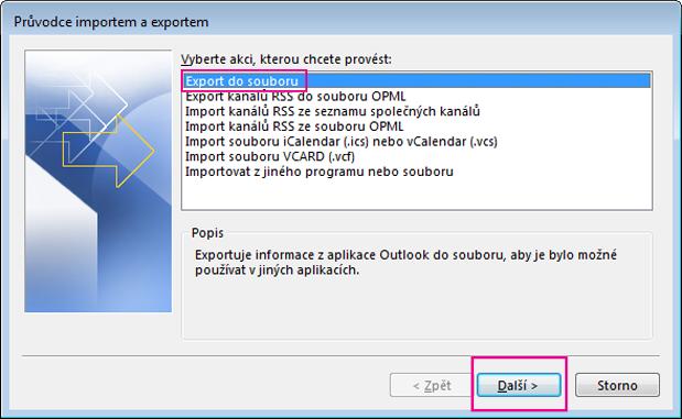 Zvolte Exportovat do souboru.