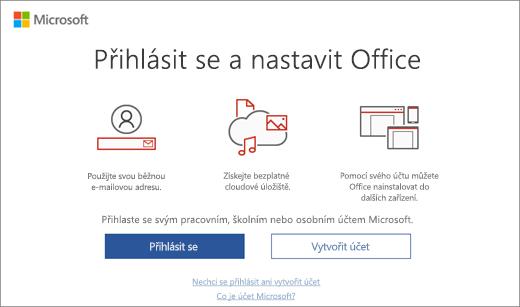Zobrazí stránku pro přihlášení pro nastavení Office, která se může zobrazit po instalaci Office