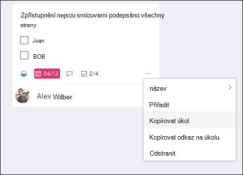 Snímek obrazovky: zobrazuje se nabídka další, která se otevře z úkolu na vývěsce.