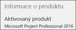 Informace o produktu - aplikace Project Professional 2016