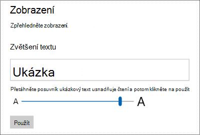 Nastavení usnadnění přístupu ve Windows zobrazující jezdec zkontrolujte zvětšit Text na kartě zobrazení.