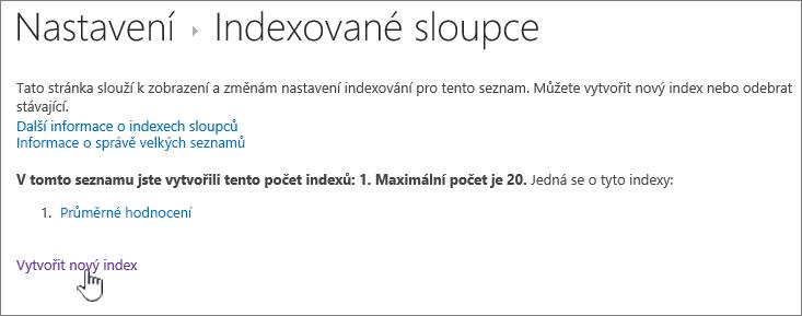 Stránka indexované sloupce se vytvořit nový index zvýrazněným
