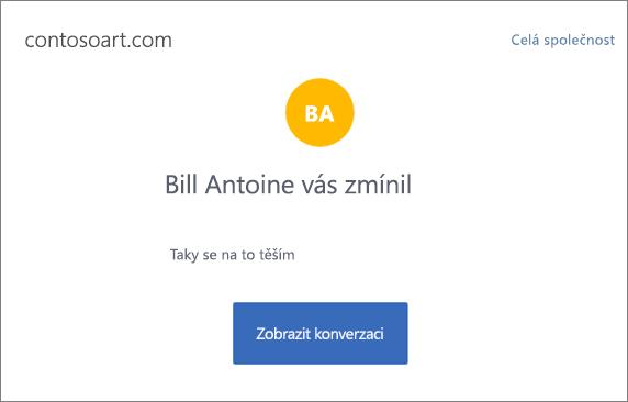 Snímek obrazovky znázorňuje Yammer e-mailové oznámení, která zestruční zprávu a obsahuje tlačítko popisky zobrazení konverzace, přejde do konverzace Yammeru.