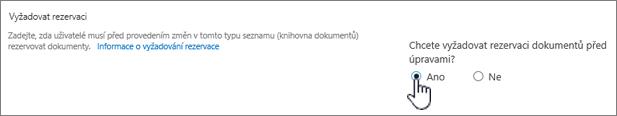 Dialogové okno nastavení s Ano na zvýrazněné chcete vyžadovat rezervaci úpravy dokumentů