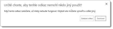 Dialogové okno s dotazem, jestli chcete zakázat odkaz pro hosty pro sdílený dokument, aby přestal fungovat.
