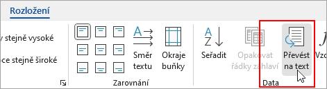 Karta Nástroje tabulky – Rozložení se zvýrazněnou možností Převést na text