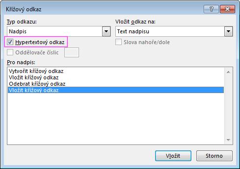 Dialogové okno Křížový odkaz se zvýrazněným zaškrtávacím políčkem hypertextového odkazu