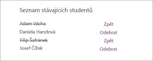 Jména odebraných studentů jsou v seznamu stávajících studentů přeškrtnutá s možnostmi Zpět a Odebrat vedle všech jmen.