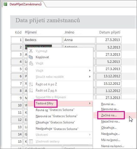 Filtr v sestavě lze použít po kliknutí pravým tlačítkem myši na hodnotu v zobrazení sestavy.