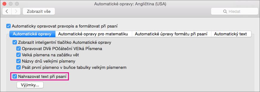 Vyberte nahrazovat text během psaní způsobilo opravy při psaní pro funkci Automatické opravy.