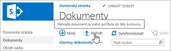 Knihovna dokumentů se zvýrazněným tlačítkem Nahrát
