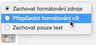 Možnosti vložení při vkládání textu do Outlooku pro Mac